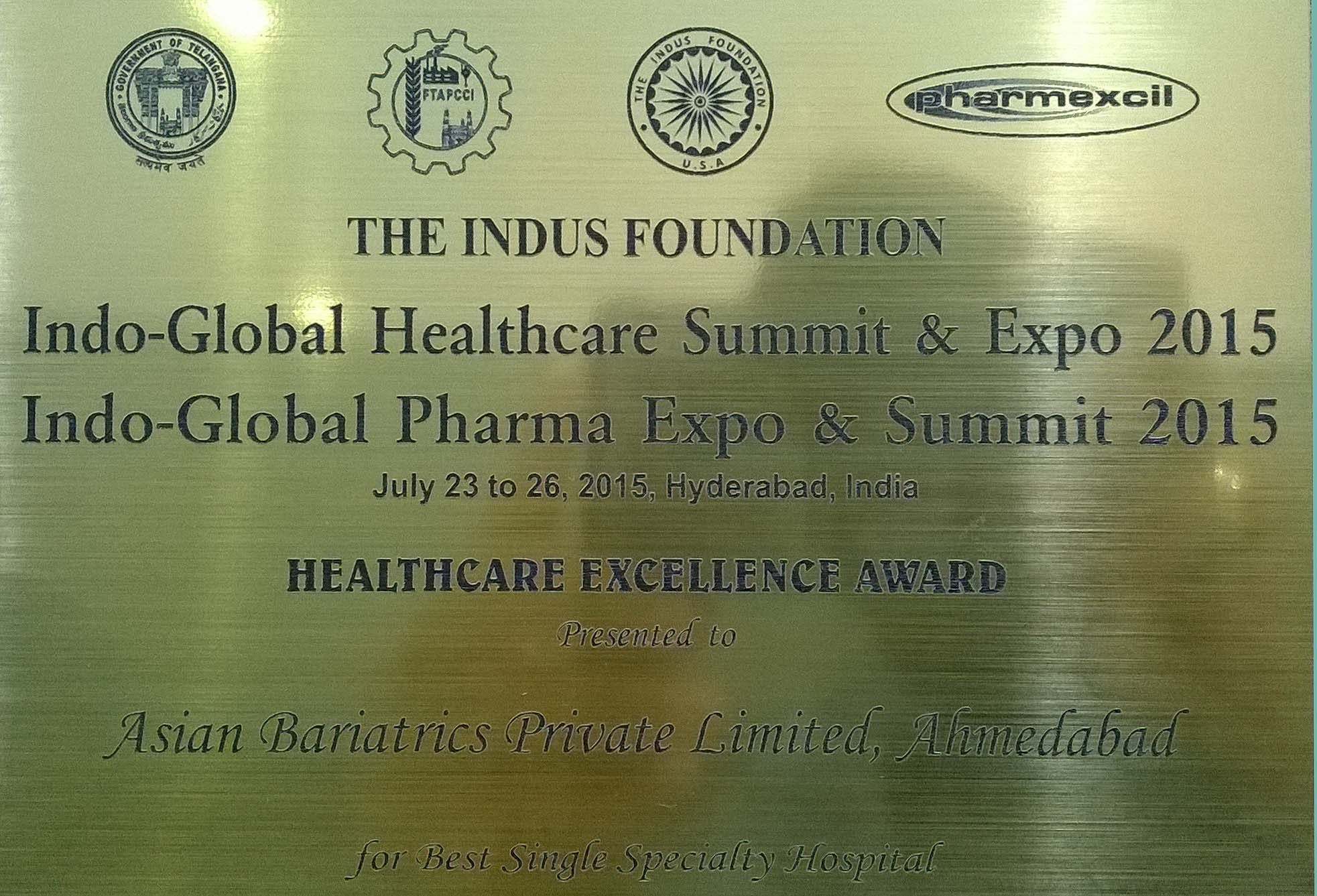 Healthcare Excellence Award for Best Single Specialty Hospital by The Indus Foundation in Indo-Global Healthcare Summit & Expo 2015